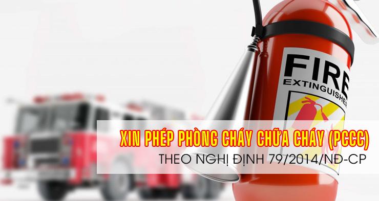 DV-Thủ tục xin giấy phép phòng cháy chữa cháy (PCCC) theo Nghị định 79/2014/NĐ-CP